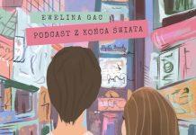 Okładka podcastu podróżniczego z końca świata. Ten podcast opowiada o podróżach, życiu za granicą (w tym szukanie pracy, emigracja, studia). Porady, historie i opowieści z różnych krajów- o tym jest podcast podróżniczy z końca świata